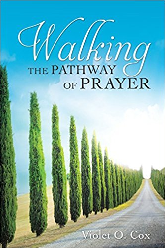 walking the pathway of prayer violet o cox